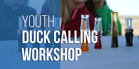 Youth Duck Calling Contest tickets