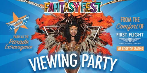 2019 Fantasy Fest Parade Viewing Party At First Flight