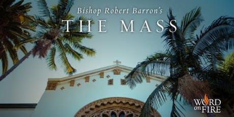 Bishop Barron's The Mass tickets