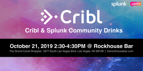 Cribl & Splunk Community Drinks sponsored by Cribl tickets