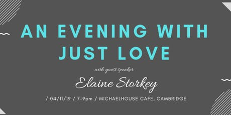 An Evening with Just Love - with Elaine Storkey tickets