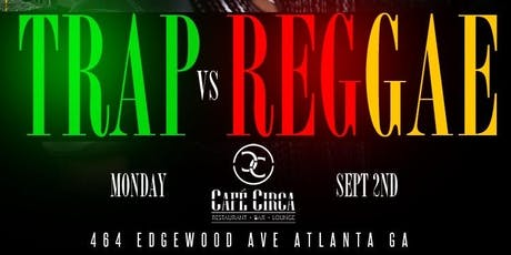 LABOR DAY ROOFTOP DAY PARTY! TRAP VS REGGAE! LABOR DAY MONDAY SEPT 2ND @ CAFE CIRCA! RSVP NOW! (SWIRL)  tickets
