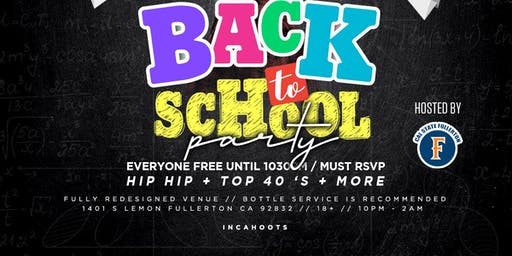 COLLEGE THURSDAYS 18+ @ INCAHOOTS / BACK TO SCHOOL PARTY HOSTED BY CAL STATE FULLERTON / FREE UNTIL 10:30PM