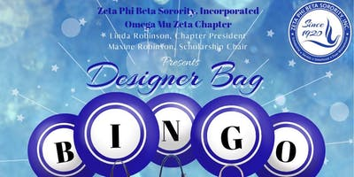 Zeta Phi Beta Sorority, Inc.  - Omega Mu Zeta Chapter Presents Designer Bag Bingo