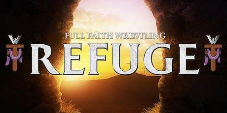 "AFSP Fundraiser by Full Faith Wrestling ""Refuge"" tickets"