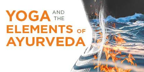 Yoga and the Elements of Ayurveda tickets