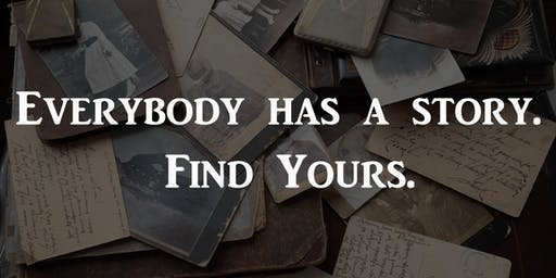 Everyone Has a Story. Find Yours.
