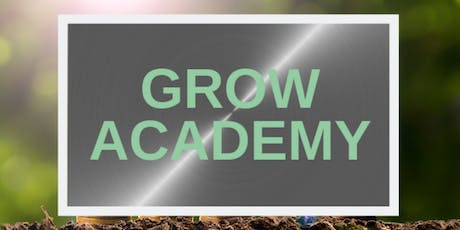 Launch of The Grow Academy tickets