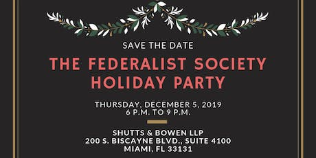 The Federalist Society Holiday Party tickets