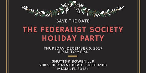 The Federalist Society Holiday Party