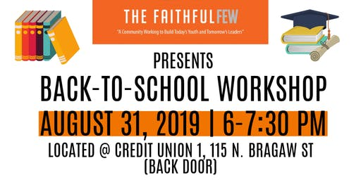 The Faithful Few Back to School Workshop