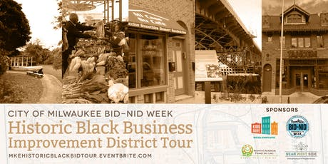 City of Milwaukee's BID/NID Week's Historic Black BID Tour tickets