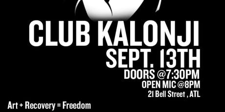 Club Kalonji: Open Mic for Recovery tickets