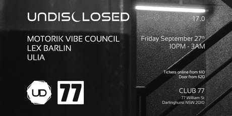 UNDISCLOSED 17.0 w/ Motorik Vibe Council tickets
