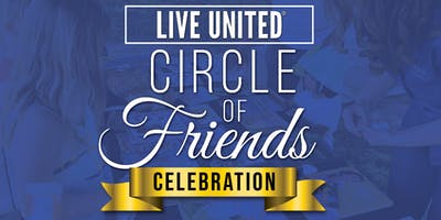 Live United Circle of Friends Celebration