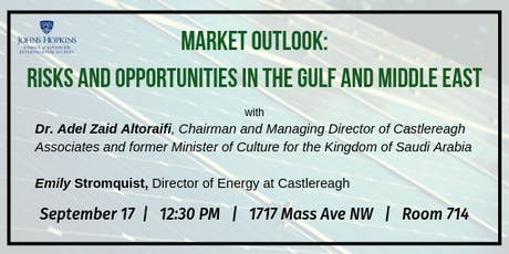 Market Outlook: Risks and Opportunities in the Gulf and Middle East tickets