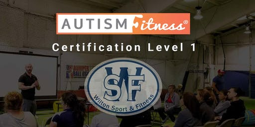 Autism Fitness Level 1 - Wilton,CT - November - 9-10 - 2019