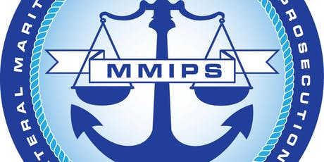 7th Multilateral Maritime Interdiction and Prosecution Summit (MMIPS 7) tickets