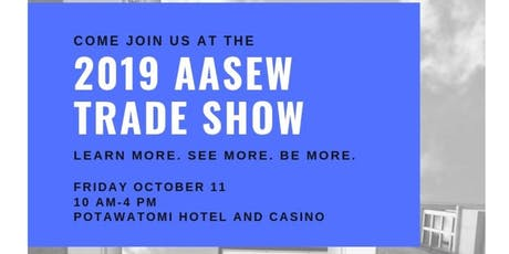 2019 AASEW Trade Show tickets