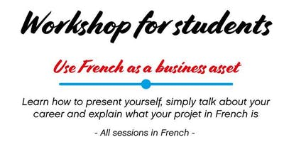 Workshops / French Language Job Fair