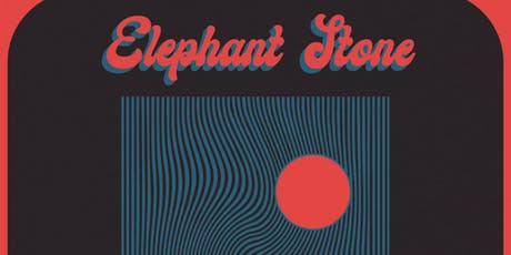 [FREE] ELEPHANT STONE  -- Benefiting Partners in Health tickets