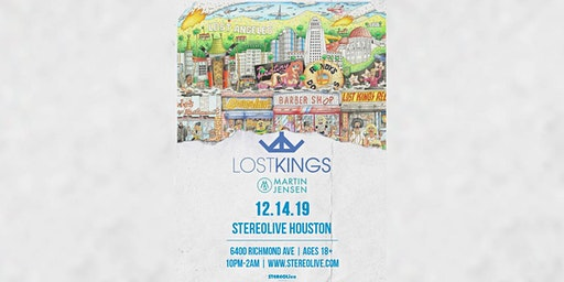 Lost Kings: Lost Angeles Tour - Stereo Live Houston