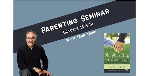 Parenting Seminar with Dr. Tedd Tripp