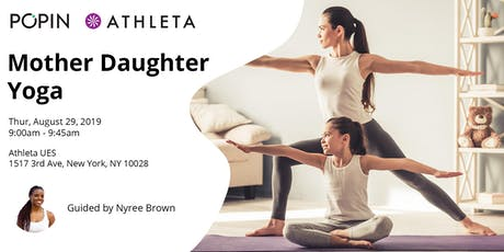 Mother Daughter Yoga with Popin at Athleta tickets