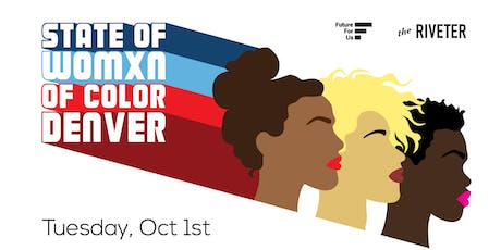 State of Womxn of Color - Advancing Community, Culture and Careers - Denver tickets