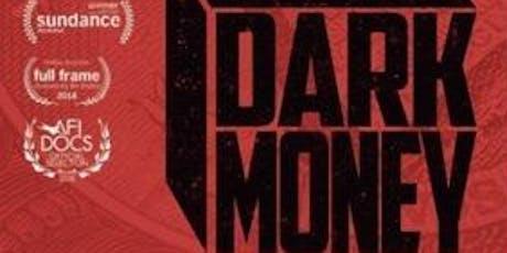 Free Screening of Movie DARK MONEY tickets