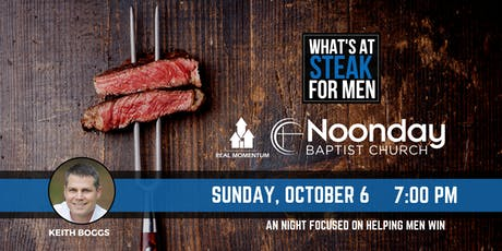 What's At Steak Night - Noonday Baptist tickets