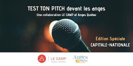 Test Ton Pitch - LE CAMP & Anges Québec billets