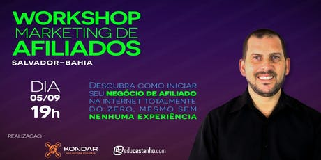 Workshop Marketing de Afiliados em Salvador/BA ingressos