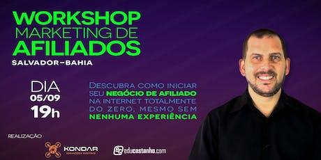 Workshop Marketing de Afiliados em Salvador/BA tickets