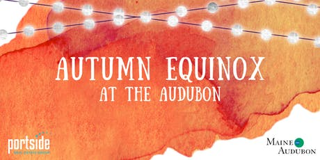 Autumn Equinox at the Aubudon tickets