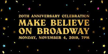 Make Believe On Broadway 2019 tickets