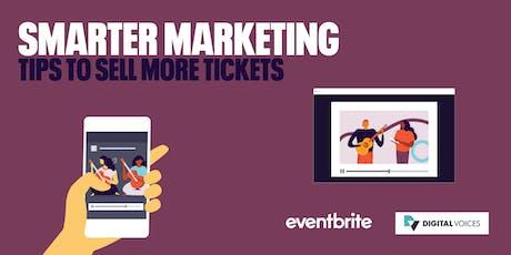 Eventbrite x Digital Voices - Smarter Marketing tickets