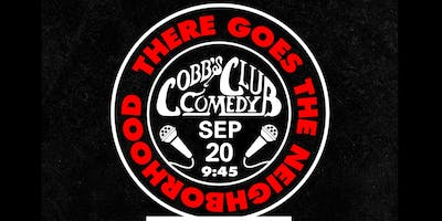 There Goes The Neighborhood Comedy Tour • San Francisco