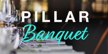 2019 Pillar Network Banquet tickets