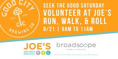 Seek the Good Saturday | Joe's Run, Walk, & Roll