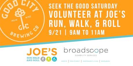 Seek the Good Saturday | Joe's Run, Walk, & Roll tickets
