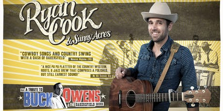 Ryan Cook & Sunny Acres ft. a Tribute to Buck Owens tickets