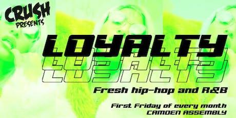 Crush Presents: Loyalty tickets