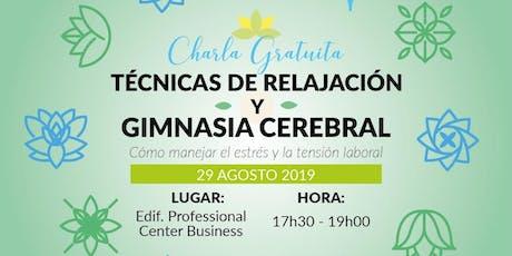 TÉCNICAS DE RELAJACIÓN Y GIMNASIA CEREBRAL boletos