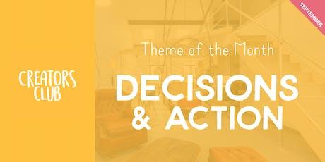 Creators Club in Bristol | Decisions & Action tickets