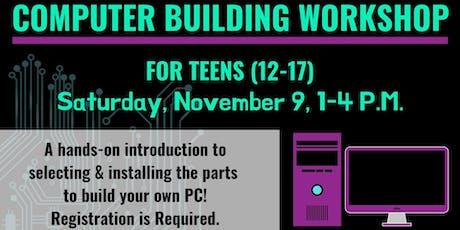 Computer Building Workshop for Teens tickets