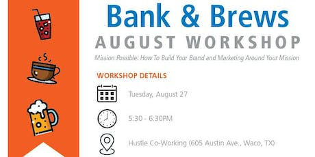 Bank & Brews - Mission Possible tickets