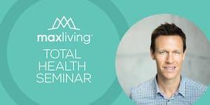 MaxLiving Total Health Seminar