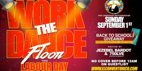 Work The Dance Floor - Labour Day Long Weekend Party tickets