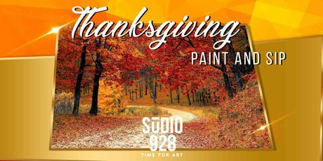 Thanksgiving Paint and Sip at Studio 928 tickets